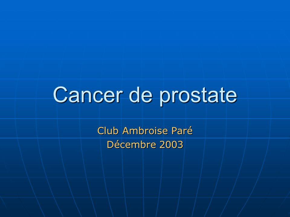 Cancer de prostate Club Ambroise Paré Décembre 2003