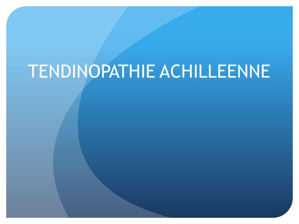 TENDINOPATHIE ACHILLEENNE