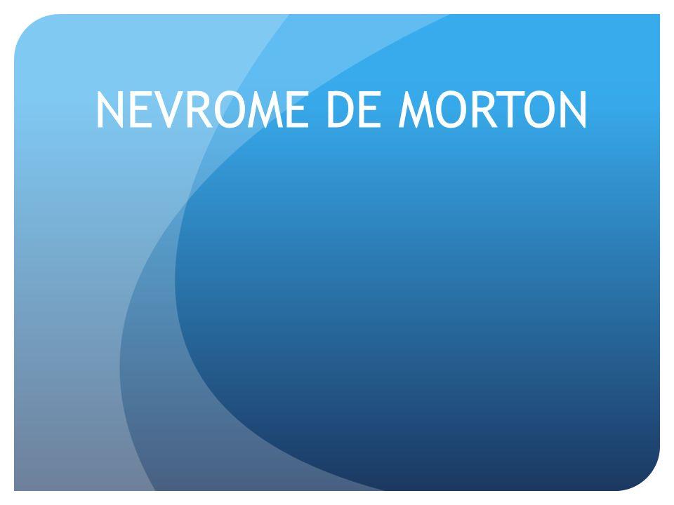 NEVROME DE MORTON