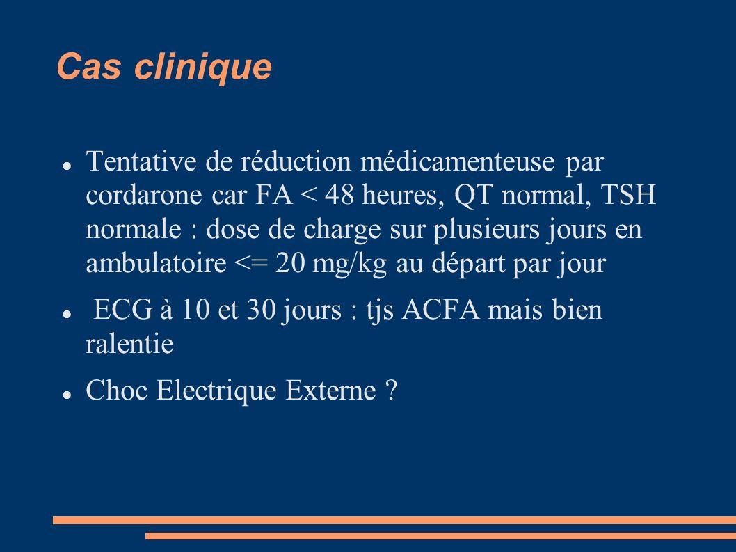 Cas clinique Succès du CEE : retour en sinusal après 300 joules Tjs sinusal à 15 jours arrêt cordarone et relais par Flécaïne à 100 mg/j (avec monotildiem 200 LP 1 par jour .