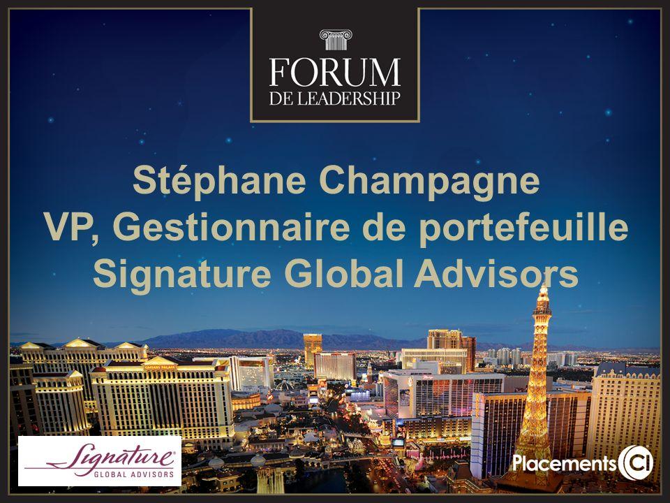 Stéphane Champagne VP, Gestionnaire de portefeuille Signature Global Advisors