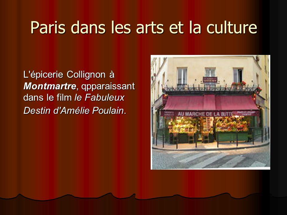 Paris dans les arts et la culture L épicerie Collignon à Montmartre, qpparaissant dans le film le Fabuleux Destin d Amélie Poulain.