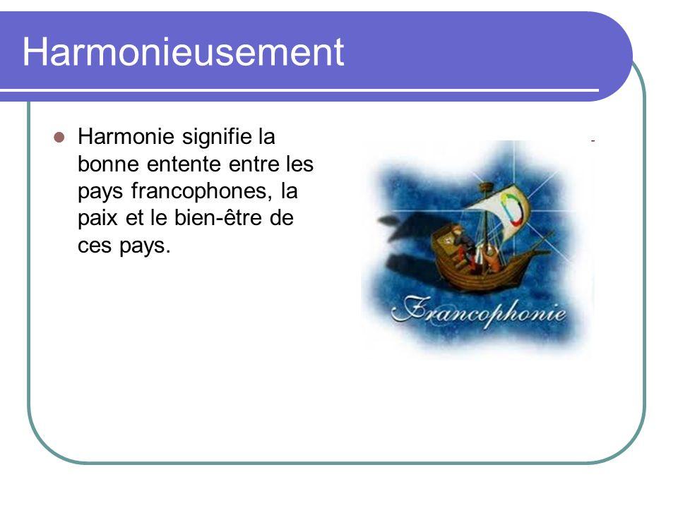 Reseauter Mot reseauter signifie le but de la francophonie, de créer un monde où tout les gens vient en paix et en harmonie.