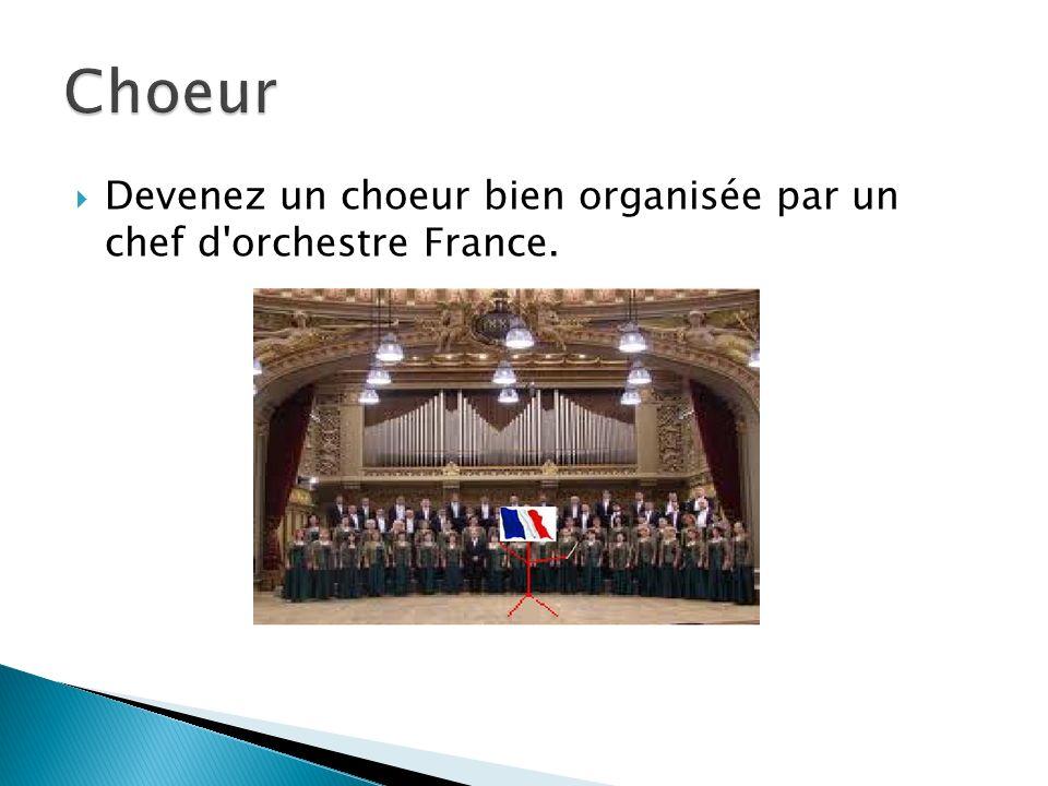Devenez un choeur bien organisée par un chef d'orchestre France.