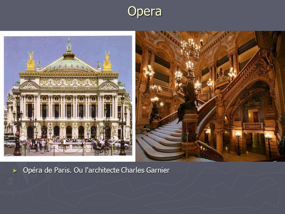 Opera Opéra de Paris.Ou l architecte Charles Garnier Opéra de Paris.