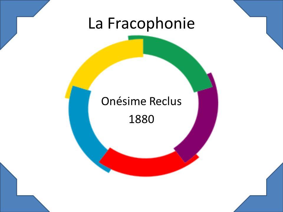 La Fracophonie Onésime Reclus 1880