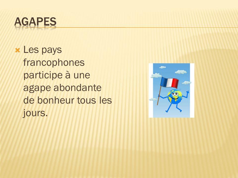 La toute francophonie se résume à ce mot,harmonieusem ent.