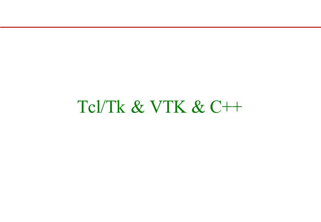 Tcl/Tk & VTK & C++