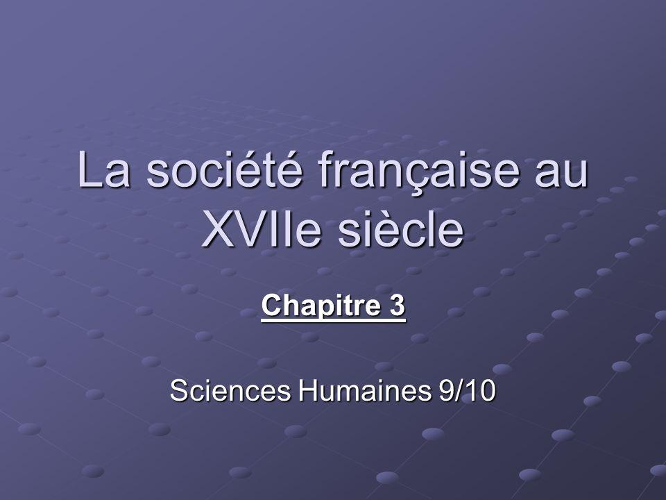 La société française au XVIIe siècle Chapitre 3 Sciences Humaines 9/10