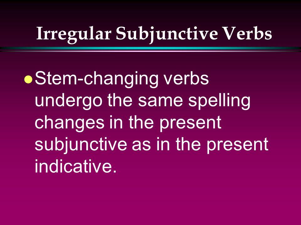 Irregular Subjunctive Verbs que je vienne que tu viennes quil vienne quelle vienne que nous venions que vous veniez quils viennent quelles viennent VE