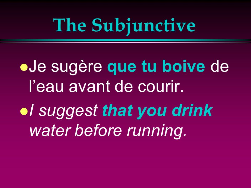 The Subjunctive l Drop the indicative ending and add –e,-es,-e, -ions, -iez, -ent.
