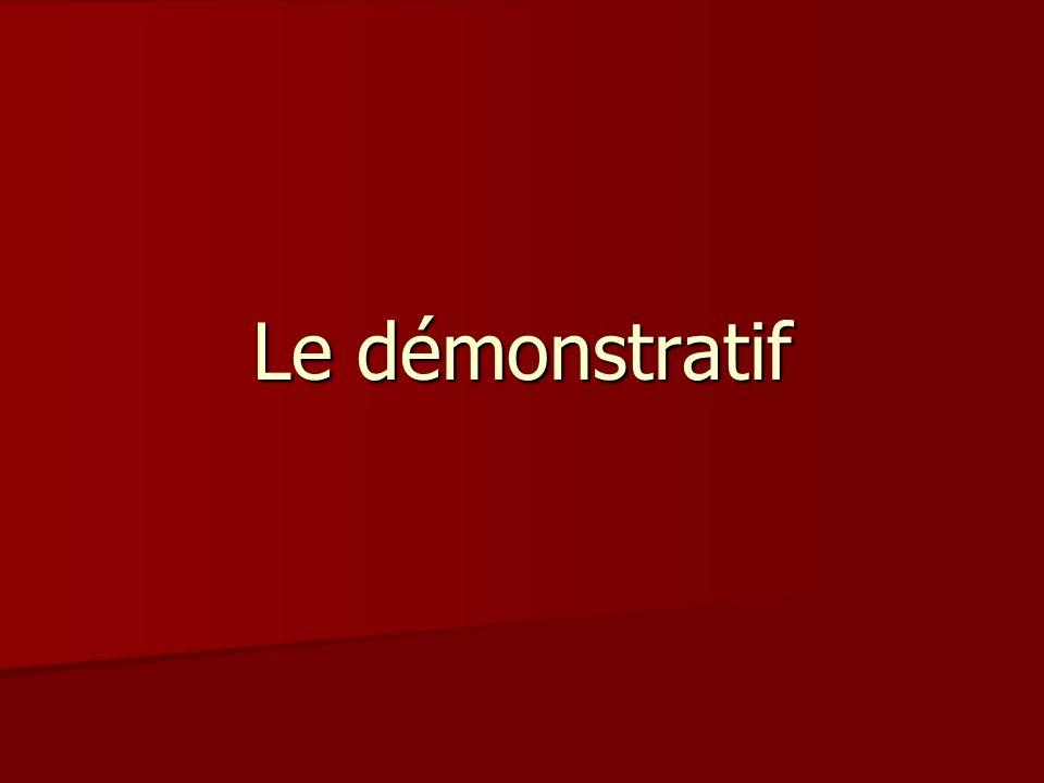 Le démonstratif