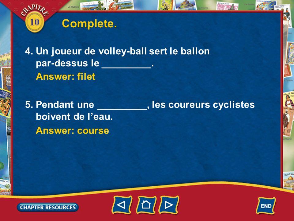 10 Complete. Answer: panier 2. Laure est la gagnante.