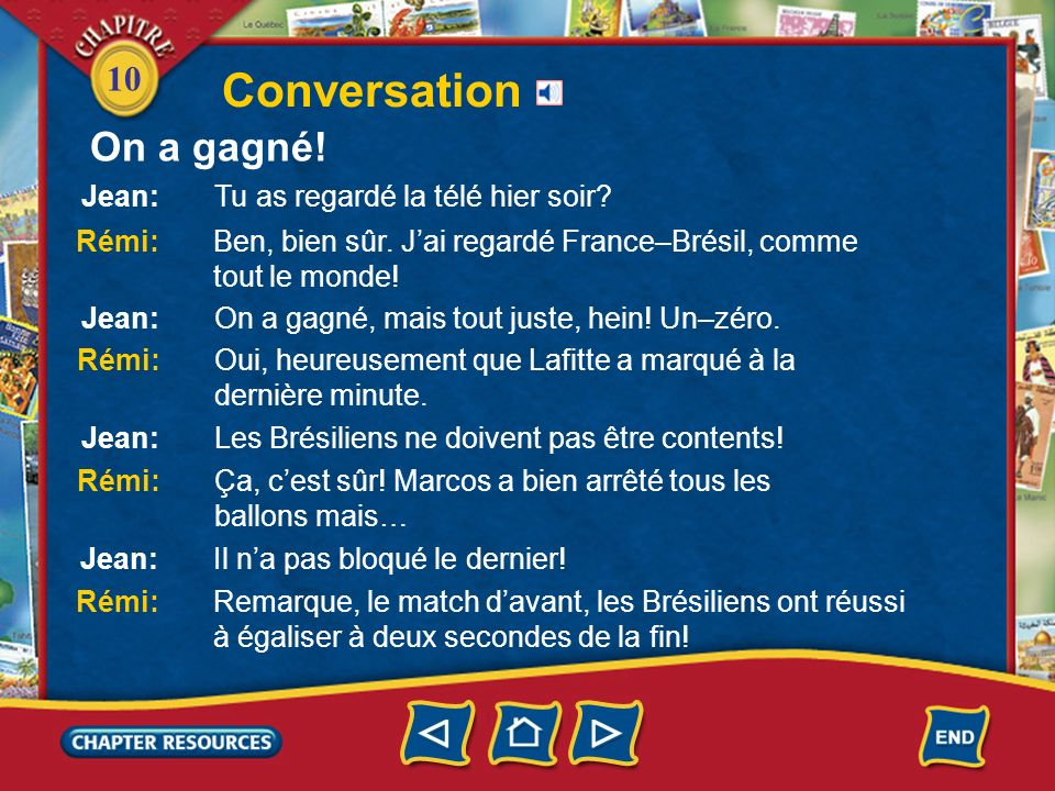 10 Conversation On a gagné!