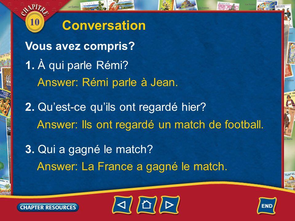 10 Conversation Jean: Tu as regardé la télé hier soir.