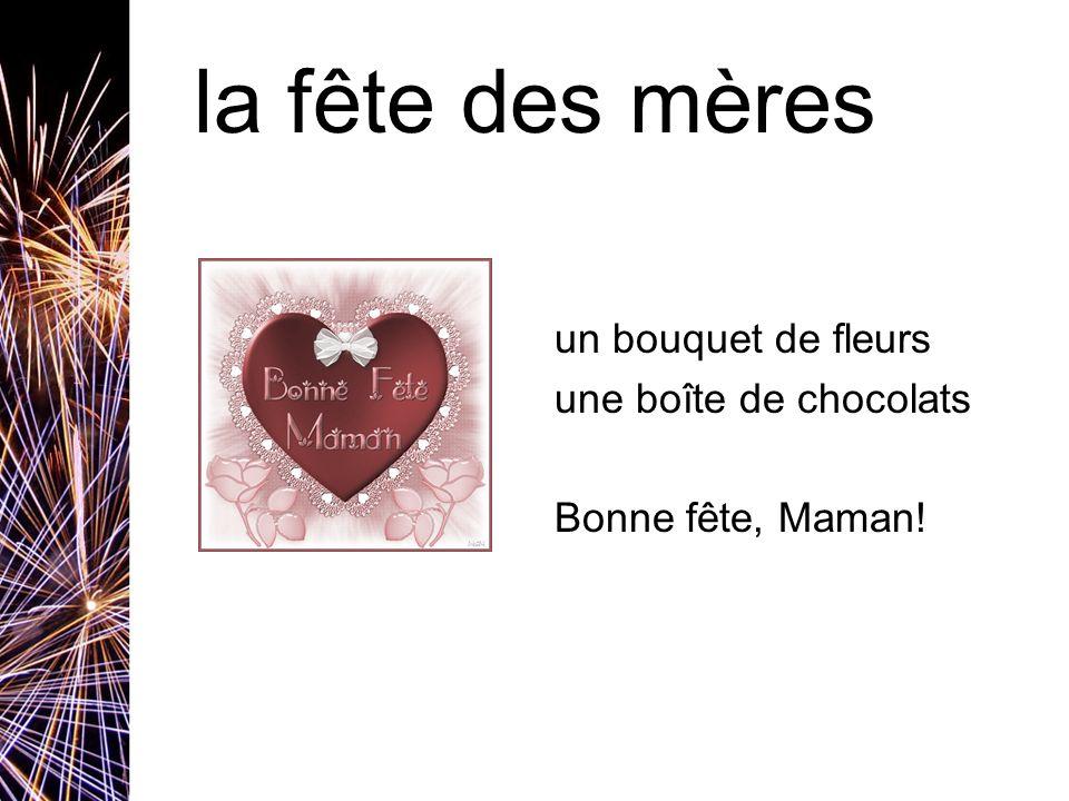 la fête des mères un bouquet de fleurs une boîte de chocolats Bonne fête, Maman!