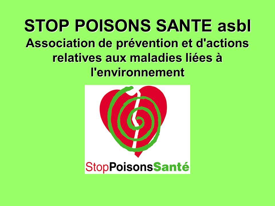 STOP POISONS SANTE asbl Association de prévention et d'actions relatives aux maladies liées à l'environnement