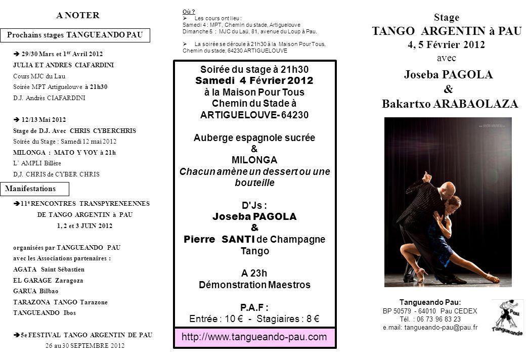 Tangueando Pau: BP 50579 - 64010 Pau CEDEX Tél.