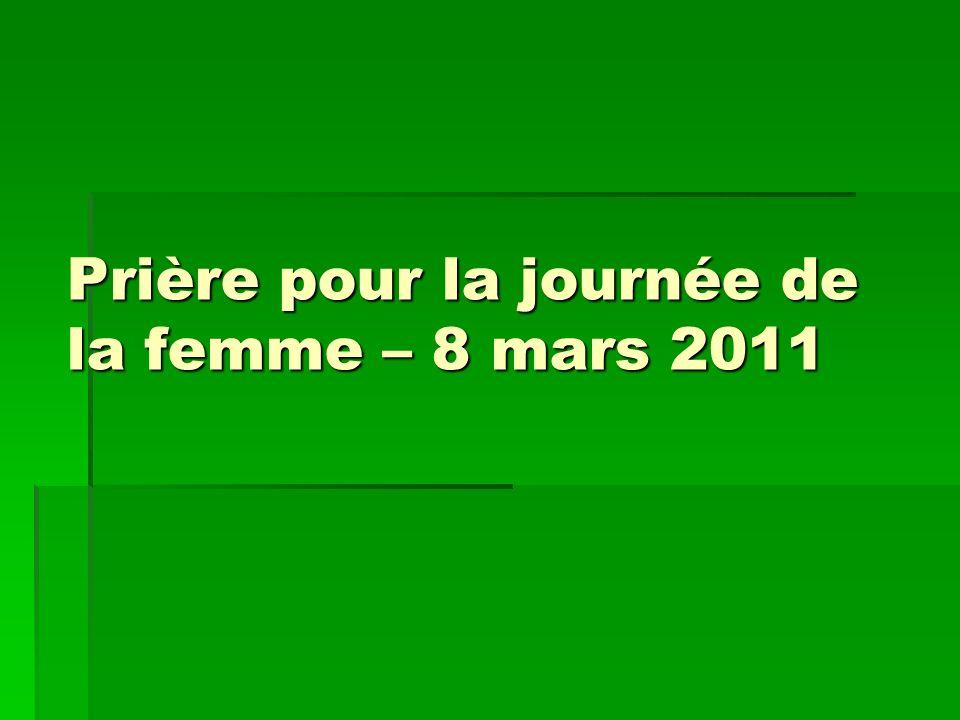 Prière pour la journée de la femme – 8 mars 2011