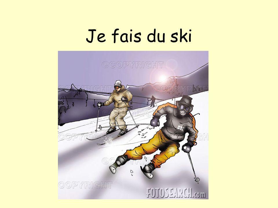 Je fais du ski