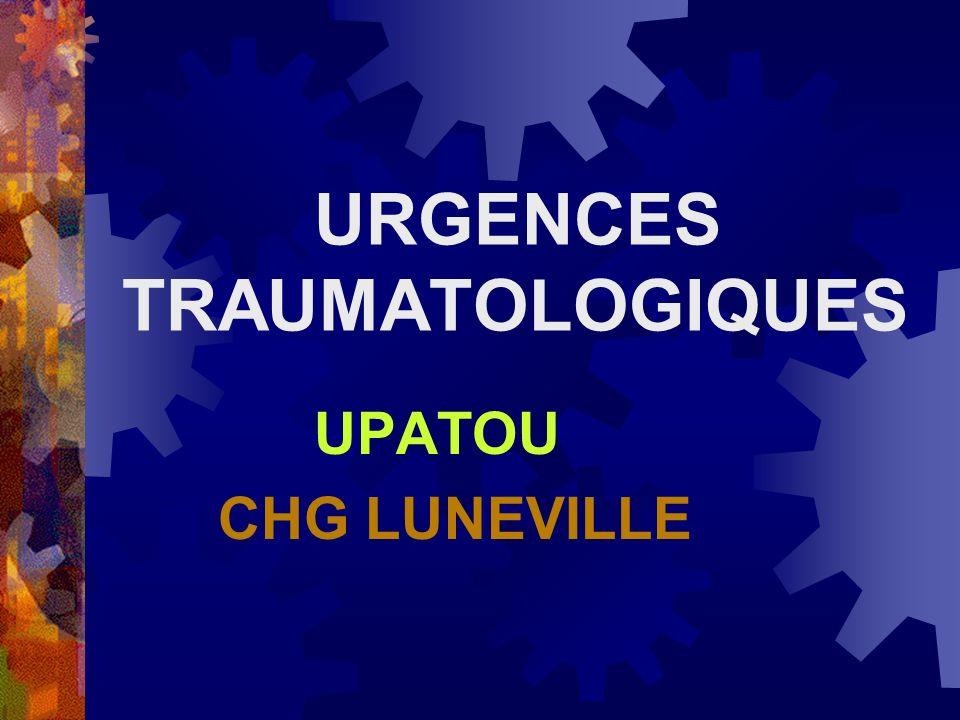 URGENCES TRAUMATOLOGIQUES UPATOU CHG LUNEVILLE