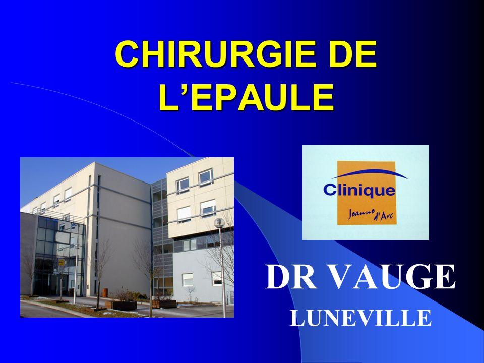 CHIRURGIE DE LEPAULE DR VAUGE LUNEVILLE
