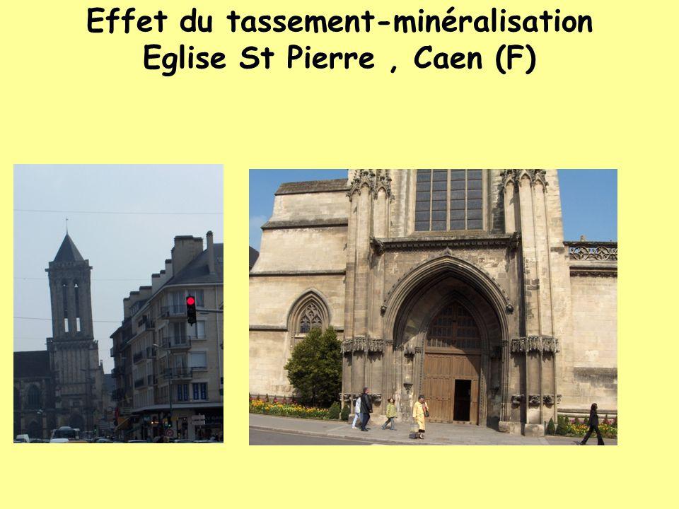 Effet du tassement-minéralisation Eglise St Pierre, Caen (F)