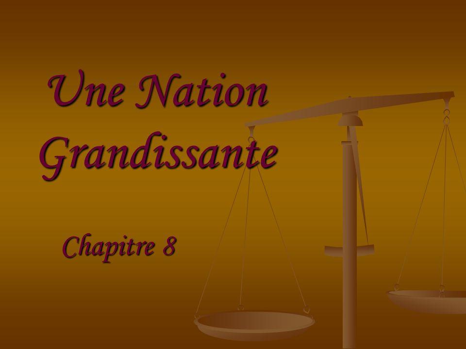 Une Nation Grandissante Chapitre 8