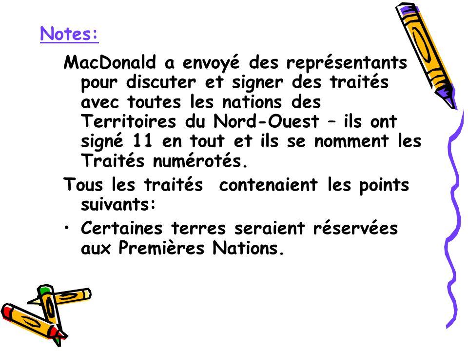 MacDonald a envoyé des représentants pour discuter et signer des traités avec toutes les nations des Territoires du Nord-Ouest – ils ont signé 11 en t