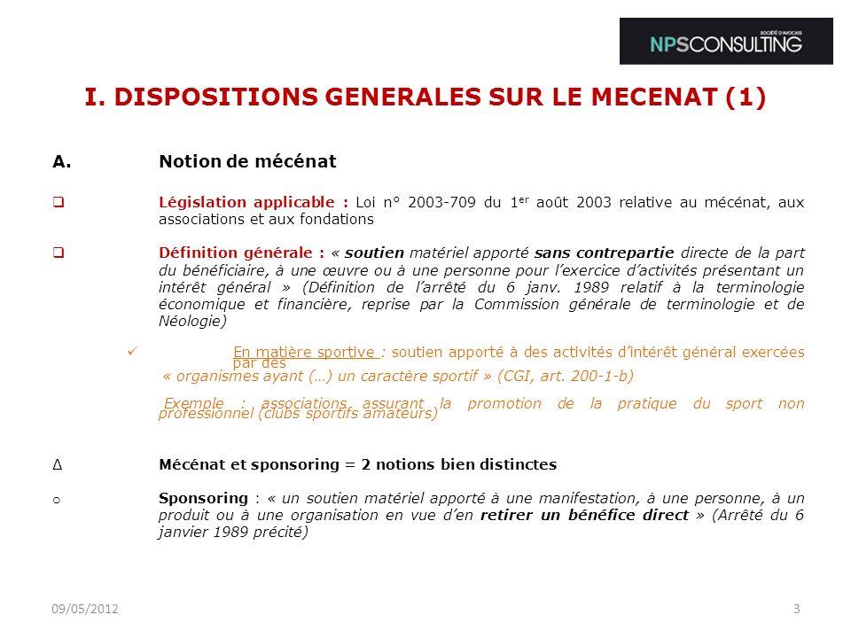 I.DISPOSITIONS GENERALES SUR LE MECENAT (2) B.Quid des différentes formes de mécénat .