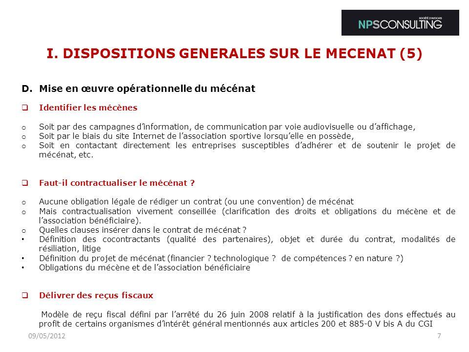 I.DISPOSITIONS GENERALES SUR LE MECENAT (6) E.Quid des avantages fiscaux du mécénat .