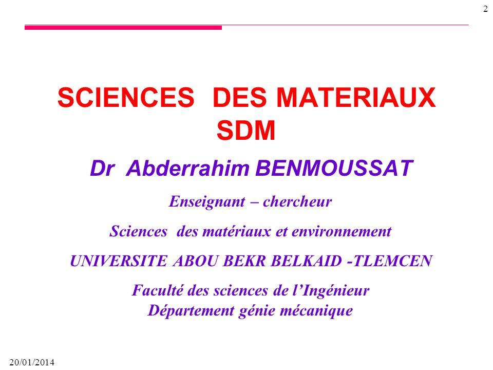 20/01/2014 62 Incertitudes Matériau Géométrie Chargements Modèles Pose dun pipe sous terre