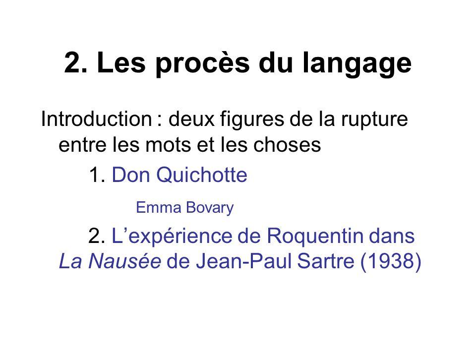 Introduction : deux figures de la rupture entre les mots et les choses 1.