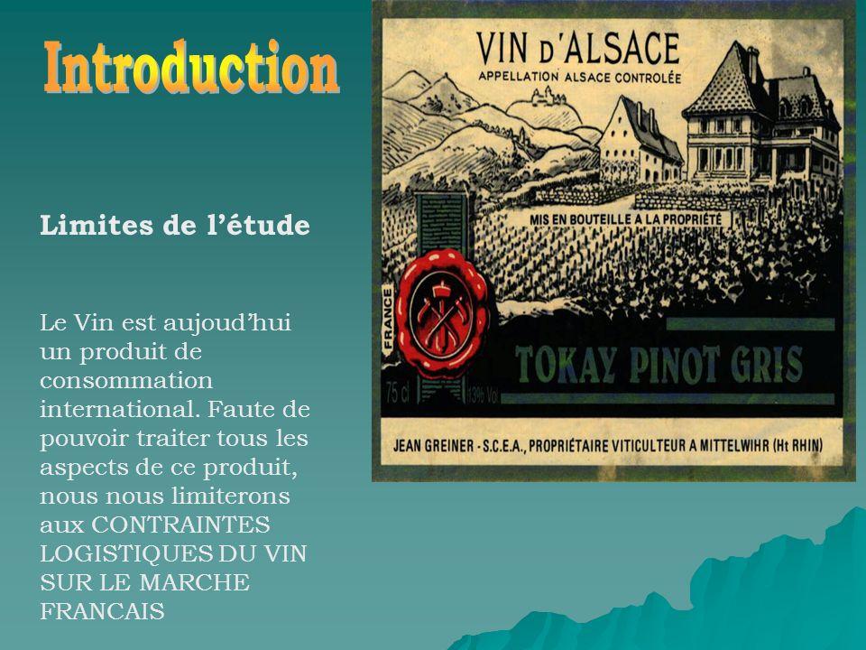 Limites de létude Le Vin est aujoudhui un produit de consommation international. Faute de pouvoir traiter tous les aspects de ce produit, nous nous li