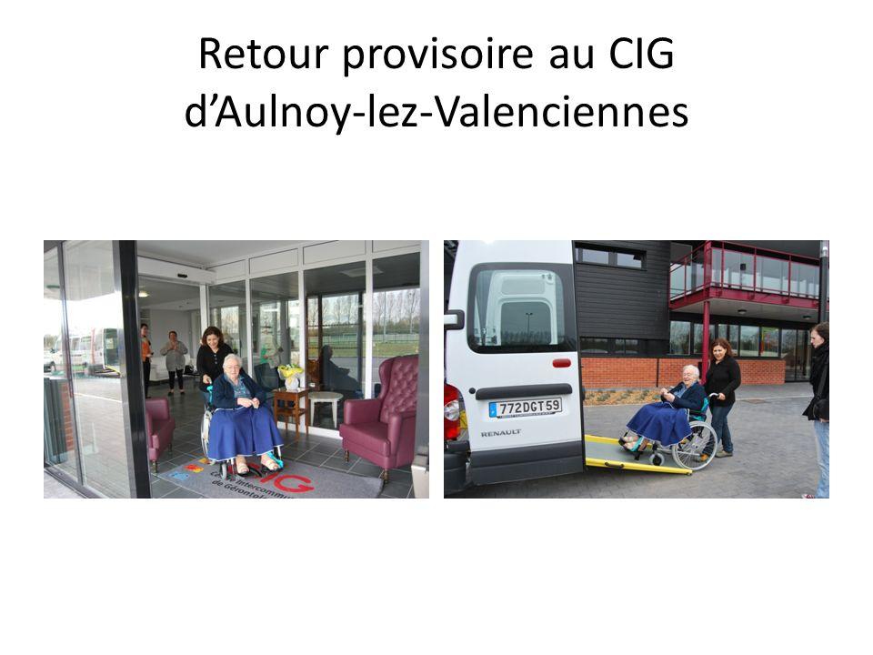 Retour provisoire au CIG dAulnoy-lez-Valenciennes