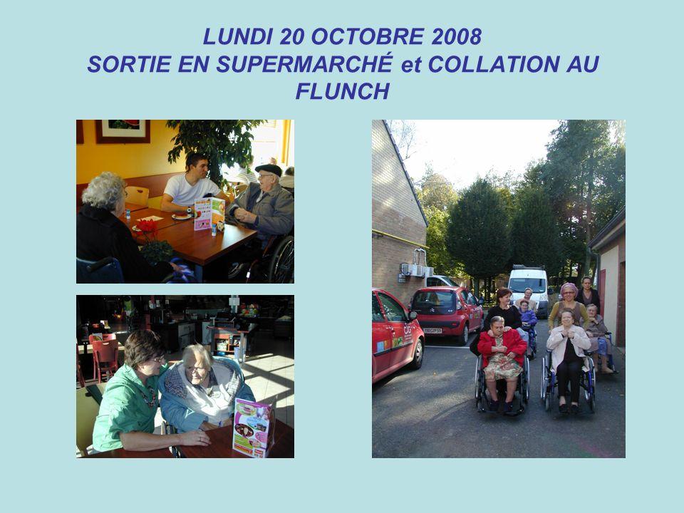 LUNDI 20 OCTOBRE 2008 SORTIE EN SUPERMARCHÉ et COLLATION AU FLUNCH