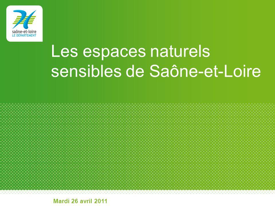 Les espaces naturels sensibles de Saône-et-Loire Mardi 26 avril 2011