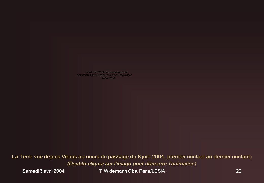Samedi 3 avril 2004T. Widemann Obs.