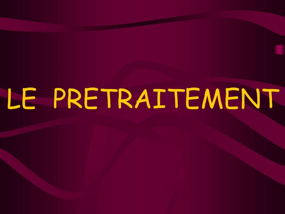 LE PRETRAITEMENT