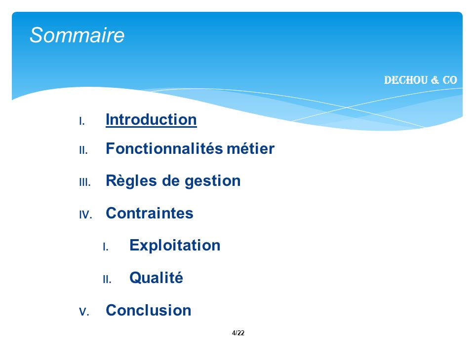 4/22 I. Introduction II. Fonctionnalités métier III.