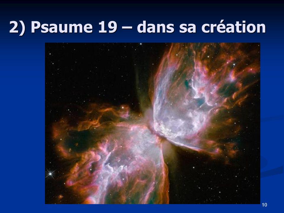 10 2) Psaume 19 – dans sa création