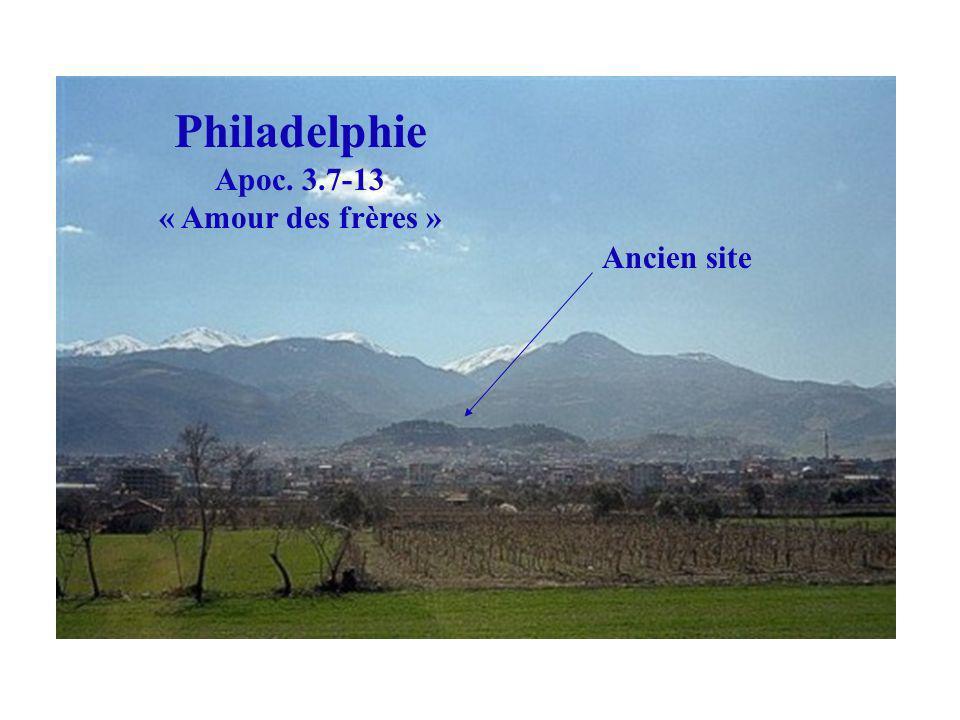 Philadelphie Apoc. 3.7-13 « Amour des frères » Ancien site