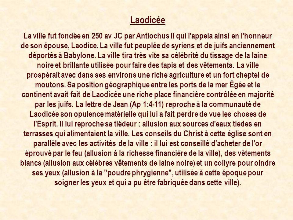 Laodicée La ville fut fondée en 250 av JC par Antiochus II qui l'appela ainsi en l'honneur de son épouse, Laodice. La ville fut peuplée de syriens et