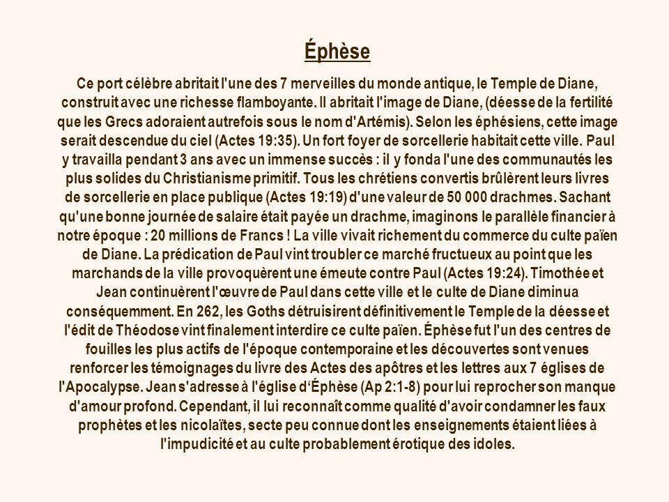 Éphèse Ce port célèbre abritait l'une des 7 merveilles du monde antique, le Temple de Diane, construit avec une richesse flamboyante. Il abritait l'im