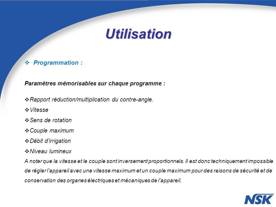 Utilisation Programmation : Paramètres mémorisables sur chaque programme : Rapport réduction/multiplication du contre-angle.