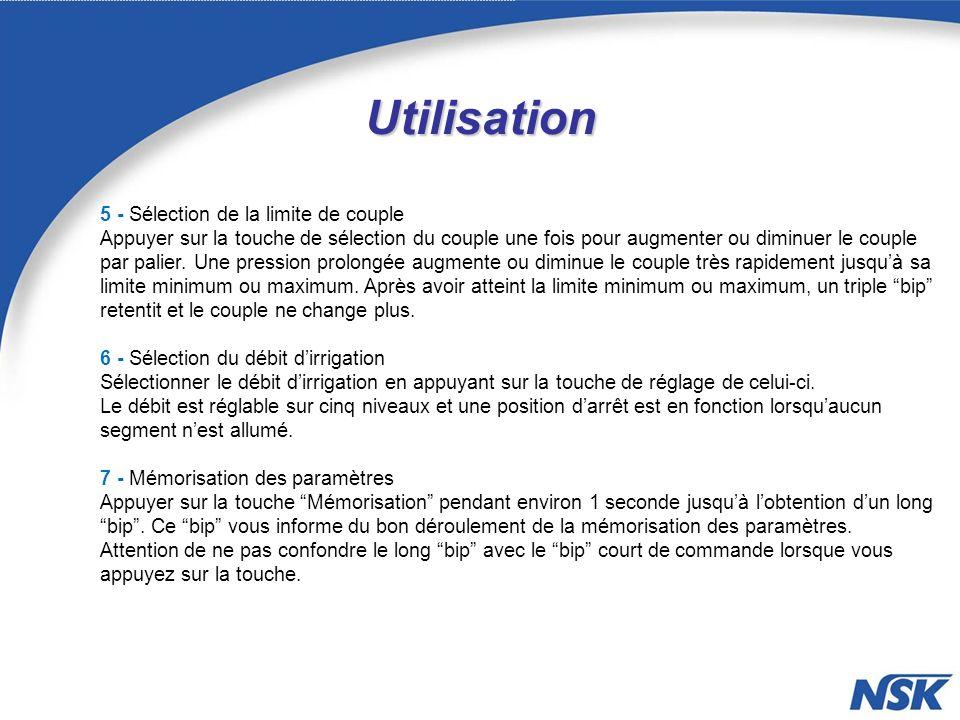 Utilisation 5 - Sélection de la limite de couple Appuyer sur la touche de sélection du couple une fois pour augmenter ou diminuer le couple par palier.