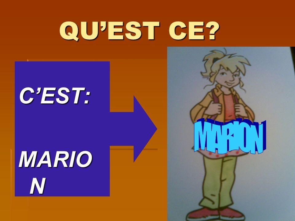 QUEST CE? QUEST CE? CEST: M. Valette