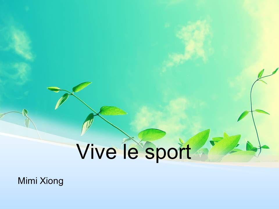 Vive le sport Mimi Xiong