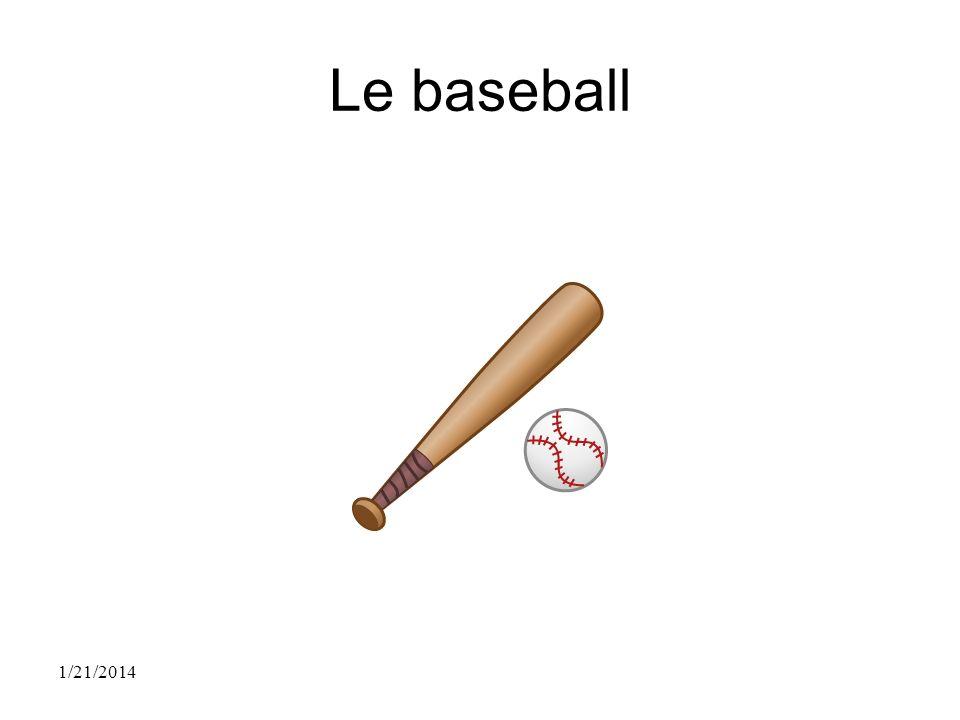 Le baseball 1/21/2014