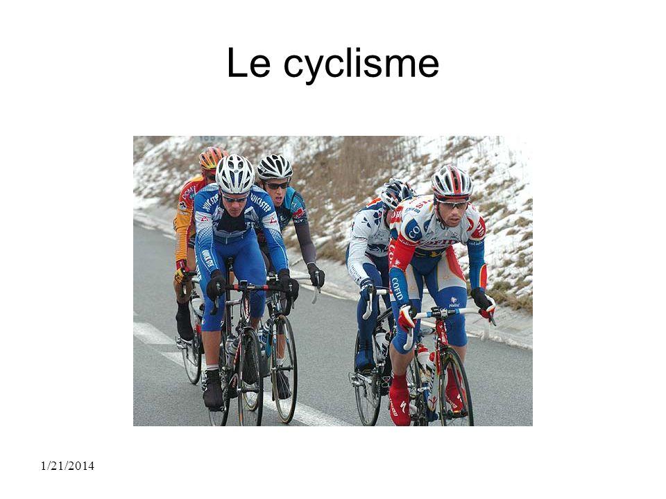 Le cyclisme 1/21/2014